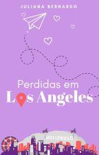 Perdidas em Los Angeles by juliana_bernardo_