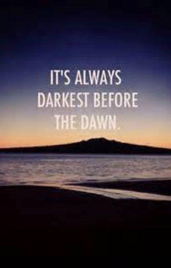 Darkest Before the DawnBook 1: Sunset