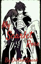 My Scarlet Rose (A Jerza Fanfic) by DistantSpark