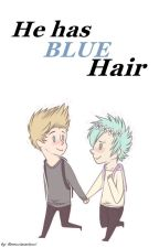 He Has Blue Hair by FlorenciaCarlucci