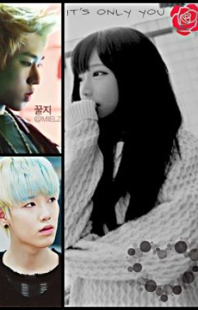 It's only you (A Zico vs Zelo fanfic) by JessxD