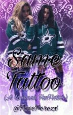 Same Tattoo.  《DISCONTINUED》 by RosePerezx