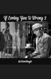 If Loving You Is Wrong 2 by 1LoveMagic