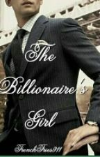 The Billionaire's Girl by FrenchFries911