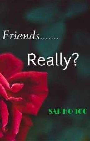 Just friends......really? by sapho100