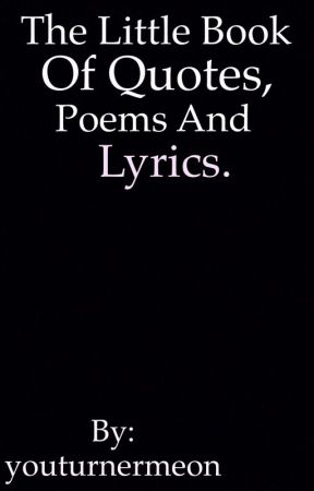 The Little Book Of Quotes Poems And Lyrics