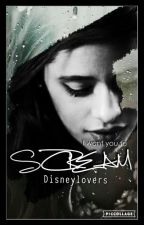 Scream(camren) by Disneylovers15