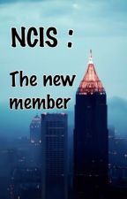 NCIS: The New Member by RebeccaHolt