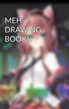 MEH DRAWING BOOK!! by MasterGriffion3131