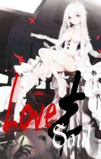 Love and Soul R16,9 by KuroHako