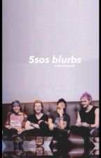 5sos blurbs/imagines by millenniumafi