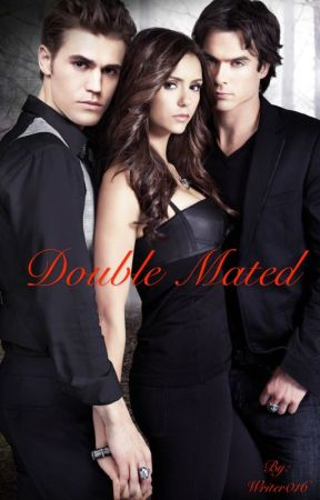 Double Mated (completed) by Writer016