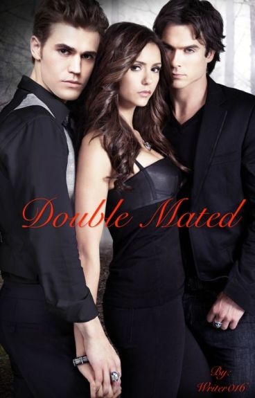 Double Mated (completed)