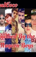 Bullied by the Magcon Boys by wishedmendes