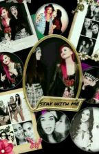 Stay With Me by Jaureguisgirl13