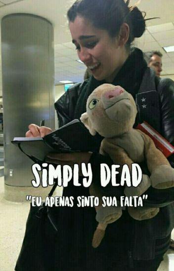 Simply Dead ✘ Camren