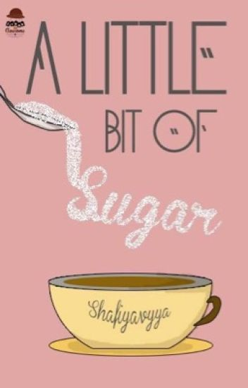a little bit of sugar