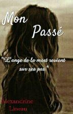 Mon passé by Rosalexia