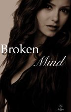 Broken Mind [the vampire diaries] by liddya