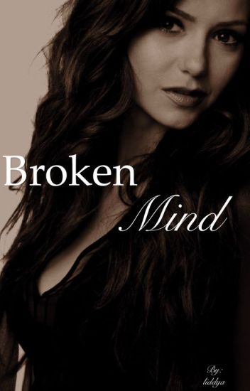Broken Mind [the vampire diaries]