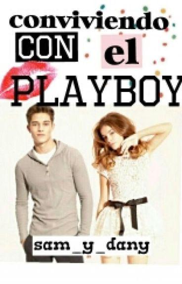 Conviviendo con el PlayBoy  (Pausada)