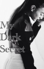 My Dark Secret (COMPLETED) by AllysusxLaurenzo