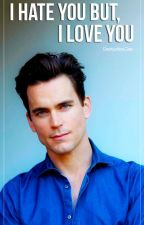 I hate you, but I love you [Matt Bomer] EDITANDO by destruction9
