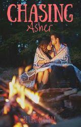 Chasing Asher by bethanyrasm