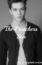 The Preacher's Son #BoyxBoy by UnrequitedLoveJem
