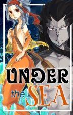 Under the Sea ➳ Gajevy (Book 1) by _Fandom14_