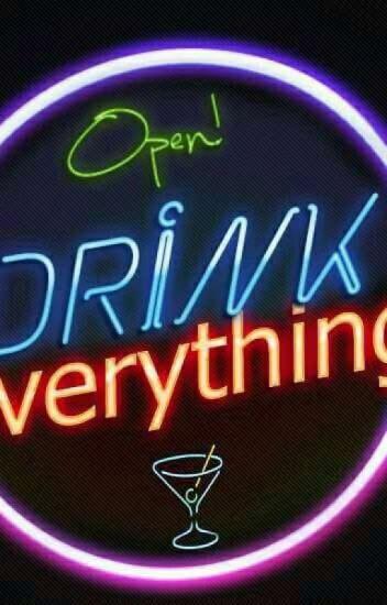 Drink Everything