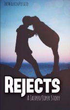 Rejects (a Jasper/Jiper Story) by looooov-ely