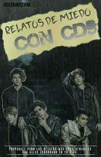 """Relatos de Miedo Con CD9"" by HolaSoyDalia"