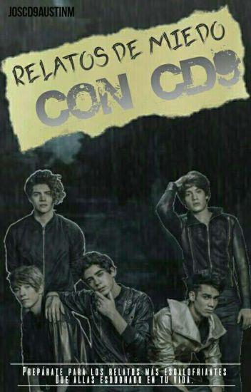 """""""Relatos de Miedo Con CD9"""""""
