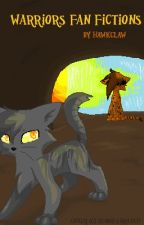 Warrior Cats Fanfictions by Hawkclaw