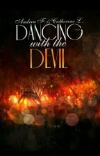 Dancing With The Devil (#Wattys2015) by OctoVice