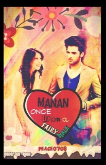 Manan... Once upon  A Fairy tale