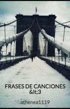FRASES DE CANCIONES <3 by Karplay_