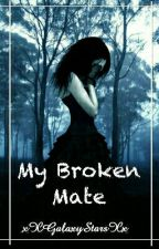 My Broken Mate by auqelic