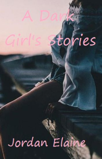 A Dark Girl's Stories