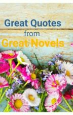 Great Quotes From Great Novels by tornbetweennolovers