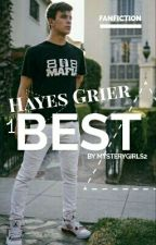 Best [Hayes Grier] by MysteryGirlS2