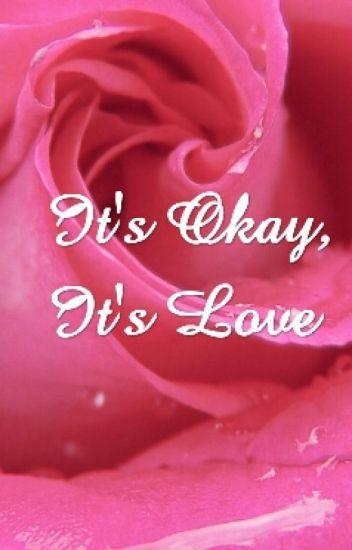 It's Okay, It's Love (Spartace FanFic)