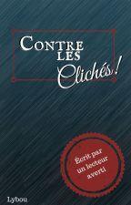 Contre les Clichés! by lyrr00