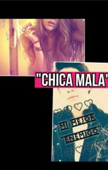 {CHICA MALA}  (TN Y JOS CANELA ) CD9