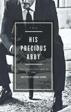 His Precious Abby by xxbella09