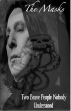 The Masks' (A Severus Snape Story) by Ramzzyxoxo