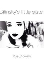Gilinsky's little sister by pixel_flowers
