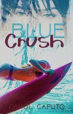 Blue Crush by Keroulsfc