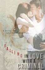 Falling In Love with a Criminal by xPandasareadorablex